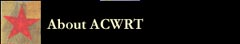 About ACWRT